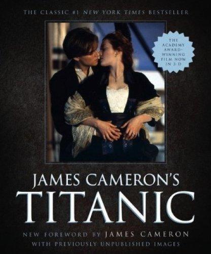 James Cameron's Titanic. James Cameron, Ed W. Marsh: Cameron, James