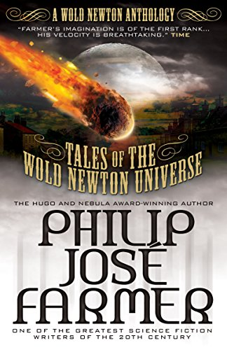 Tales of the Wold Newton Universe: Farmer, Philip Jose