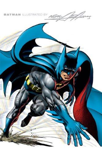 Batman Illustrated by Neal Adams: Adams, Neal