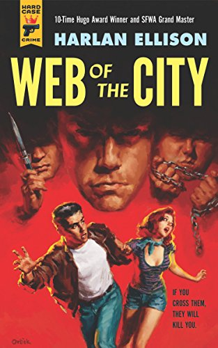 Web of the City (Hard Case Crime) (9781781164204) by Harlan Ellison