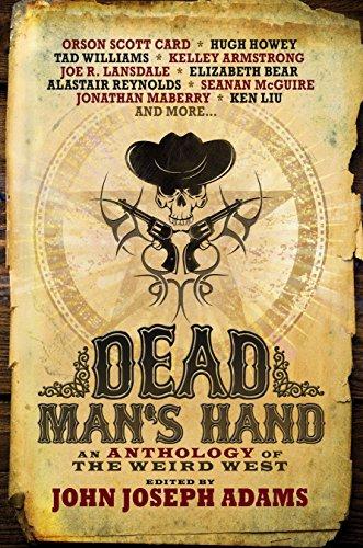 Dead Man's Hand : An Anthology of: John Joseph Adams;