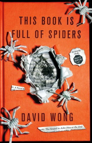 9781781164556: This Book is Full of Spiders: Seriously Dude Don't Touch it