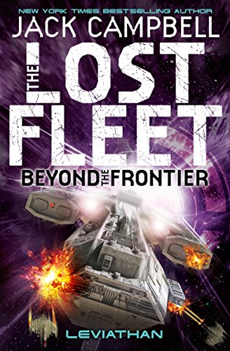 9781781164686: The Lost Fleet : Beyond the Frontier - Leviathan (Book 5) (Lost Fleet 5)
