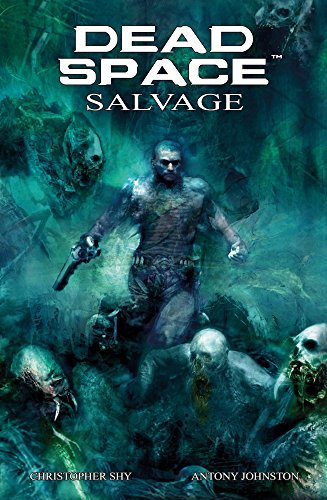 Dead Space: Salvage: Johnston, Antony