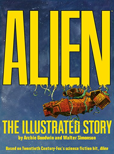 9781781165959: Alien: The Illustrated Story (Facsimile Cover Regular Edition)