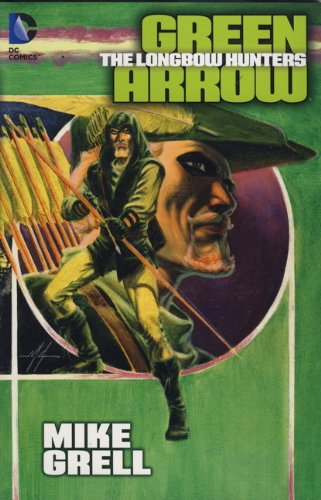 9781781166079: Green Arrow: Longbow Hunters