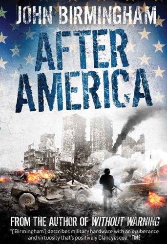 Without Warning - After America: John Birmingham