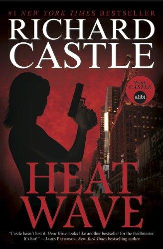 9781781166277: Heat Wave (Nikki Heat Series, Book One)