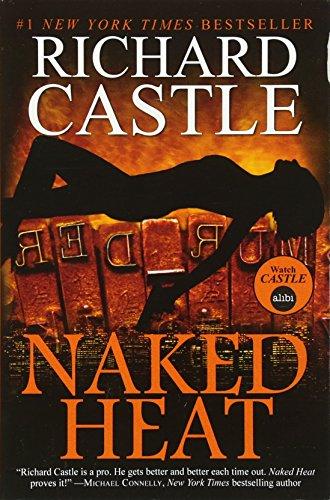 9781781166291: Naked Heat (Nikki Heat)