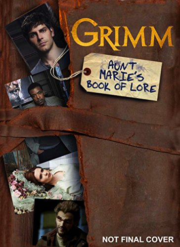9781781166536: Grimm: Aunt Marie's Book of Lore