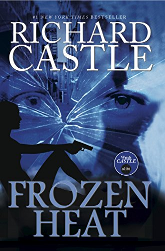 9781781166949: Nikki Heat: Frozen Heat (Castle) Bk. 4