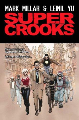 9781781167021: Super Crooks - Book One - The Heist: Book one