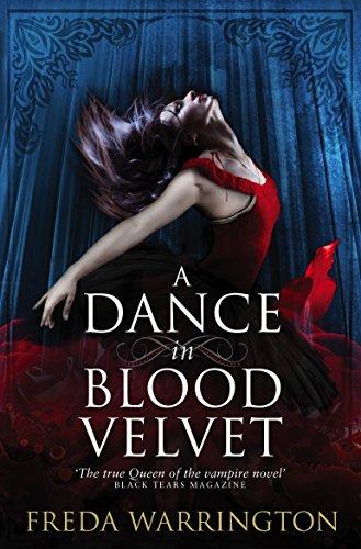 A Dance in Blood Velvet (Blood Wine Sequence): Warrington, Freda