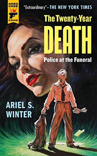 Police at the Funeral (The Twenty-Year Death trilogy book 3): Ariel Winter