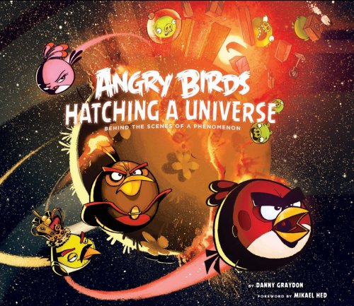 Angry Birds: Hatching a Universe: Danny Graydon