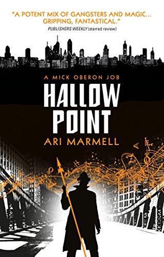 Hallow Point: A Mick Oberon Job Book: Marmell, Ari