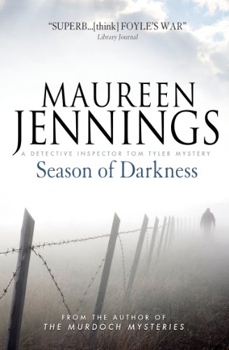Season of Darkness (Detective Inspector Tom Tyler Mystery): Jennings, Maureen
