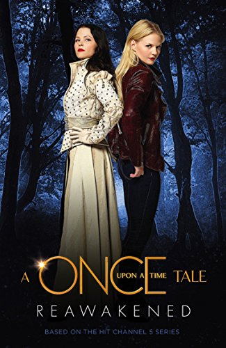 9781781169063: A Once Upon a Time Tale: Reawakened