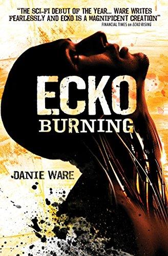 9781781169087: Ecko Burning