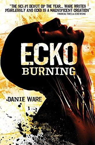 9781781169100: Ecko Burning