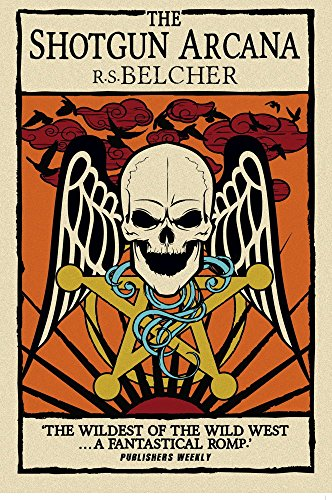9781781169230: Shotgun Arcana: The Six-Gun Tarot