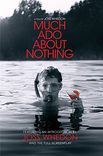 9781781169353: Much Ado About Nothing: A Film By Joss Whedon