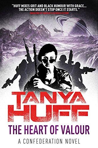 The Heart of Valour: Confederation Novel: Huff, Tanya