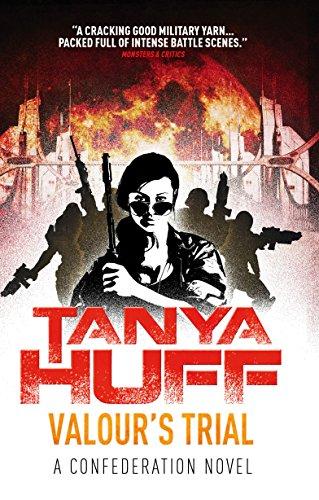 Valour's Trial: A Confederation Novel: Tanya Huff