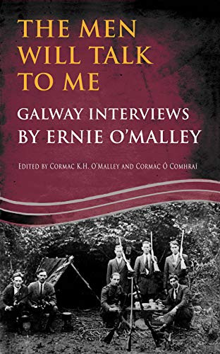The Men Will Talk to Me: Galway: O'Malley, Ernie