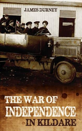 The War of Independence in Kildare: Durney, James