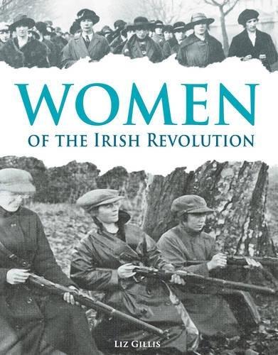9781781172056: Women of the Irish Revolution