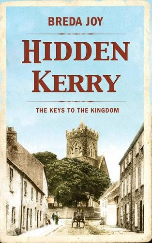 9781781172209: Hidden Kerry: The Keys to the Kingdom