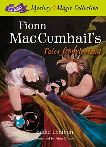 Fionn Mac Cumhail's Tales from Ireland (The Irish Mystery and Magic Collection): Lenihan, ...