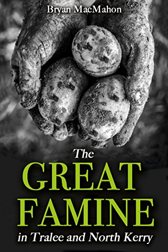 9781781174678: The Great Famine in Tralee and North Kerry