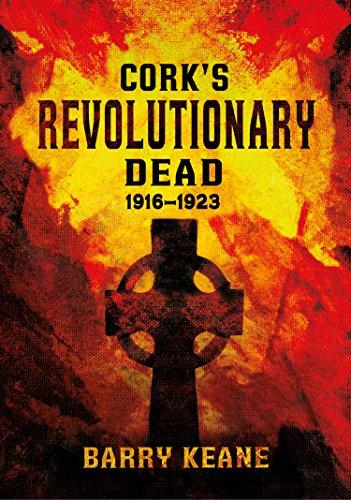 Cork's Revolutionary Dead: Keane, Barry