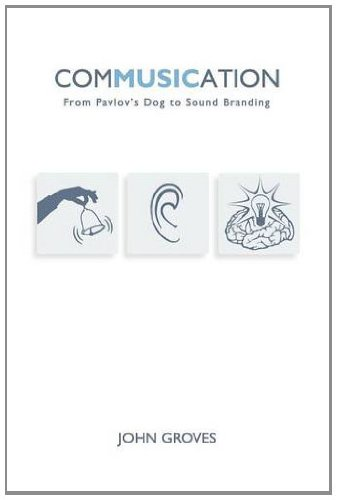 9781781190760: Commusication: From Pavlov's Dog to Sound Branding