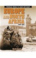 Europe and North Africa: 1939-1945 (World War II Day by Day): Samuels, Charlie