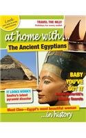 9781781210833: The Ancient Egyptians (At Home With...in History)