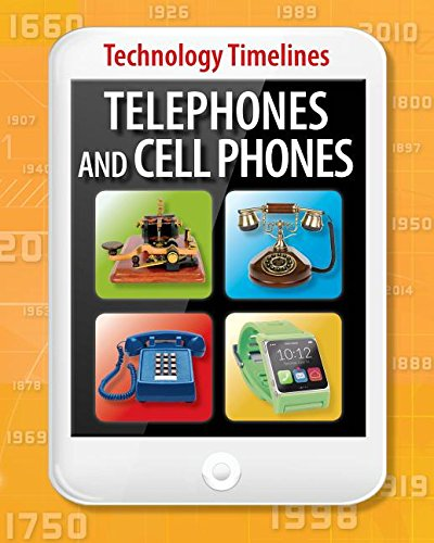 9781781212394: Telephones and Cellphones (Technology Timelines)