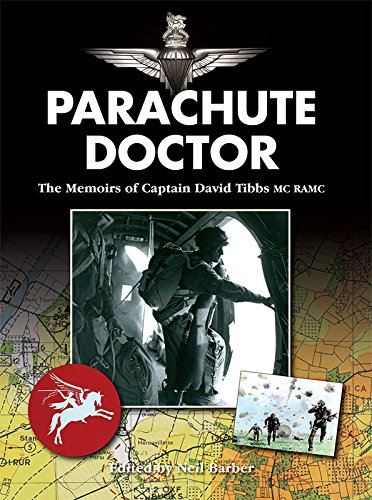 Parachute Doctor: Tibbs, David J.