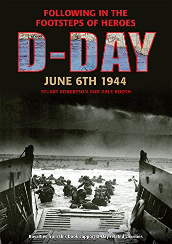9781781220047: D-Day June 6 1944: Following in the Footsteps of Heroes