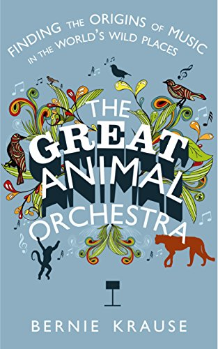 9781781250006: Great Animal Orchestra