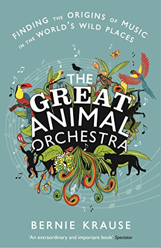 9781781250013: Great Animal Orchestra the
