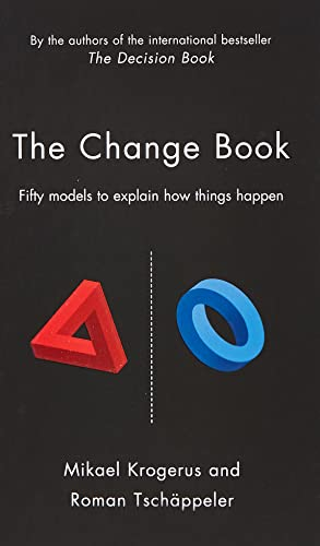 9781781250099: The Change Book: Fifty models to explain how things happen