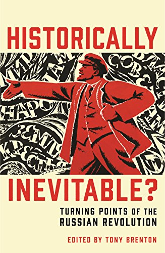 9781781250211: Historically Inevitable?: Turning Points of the Russian Revolution