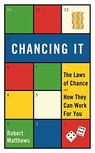 9781781250303: Chancing It: The Laws of Chance and How They Can Work for You