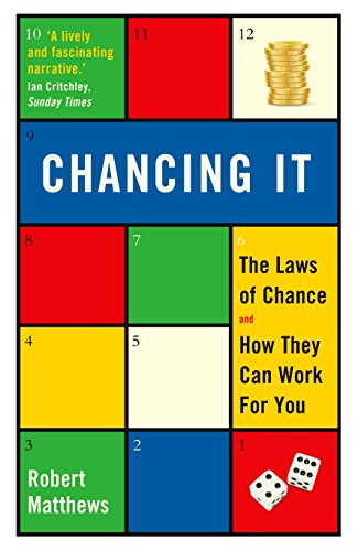9781781250310: Chancing It: The Laws of Chance and How They Can Work For You