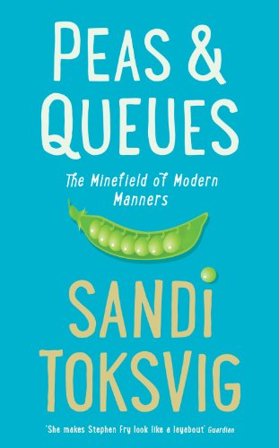 9781781250327: Peas & Queues: The Minefield of Modern Manners