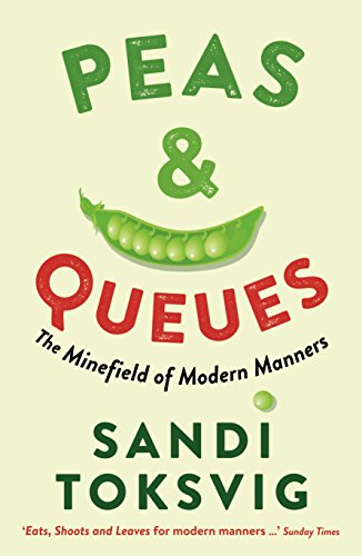 9781781250334: Peas & Queues: The Minefield of Modern Manners