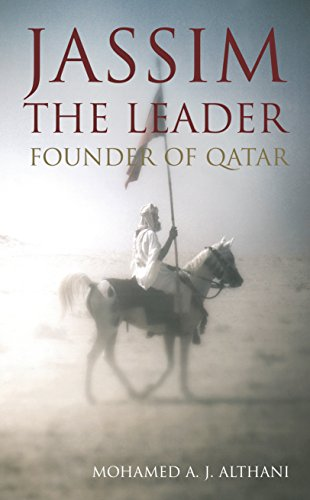 9781781250709: Jassim - The Leader: Founder of Qatar